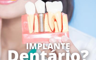 Implante dentário, o que é?